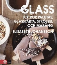 Skopia.it Glass : hemgjord glass, ice pop, paletas, glasstårta, strössel och maräng Image