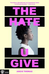 The hate u give (häftad)