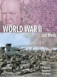 Lost Words World War II