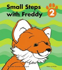 Small Steps with Freddy. Elevbok 2 (häftad)