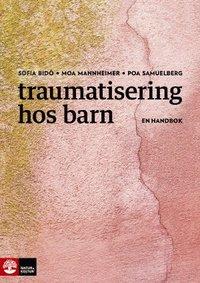 Radiodeltauno.it Traumatisering hos barn : En handbok Image
