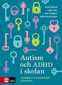 Skopia.it Autism och ADHD i skolan : handbok i tydliggörande pedagogik Image