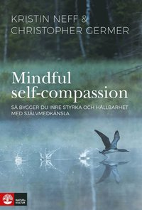 Mindful Self-Compassion (e-bok)