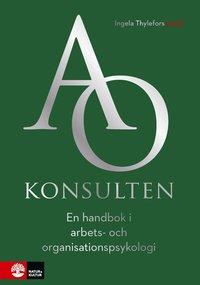 Radiodeltauno.it AO-konsulten : en handbok i arbets- och organisationspsykologi Image
