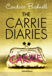 The Carrie Diaries (inbunden)