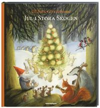 Jul I Stora Skogen Ulf Stark Bok 9789129681062 Bokus