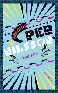 Absolut Per Nilsson : The very best of (e-bok)