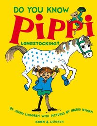 Do You Know Pippi Longstocking? (inbunden)