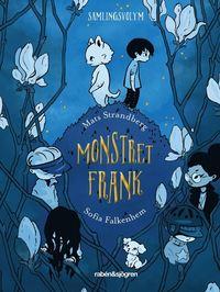 Monstret Frank (samlingsvolym) (häftad)