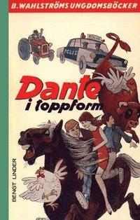 Dante i toppform