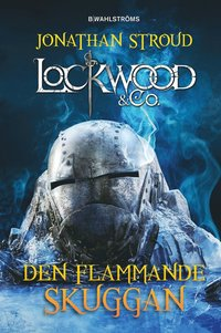 Lockwood & Co. Den flammande skuggan (e-bok)