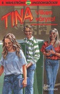 Tina. Vilken våryra!