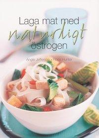 laga mat med naturligt östrogen recept