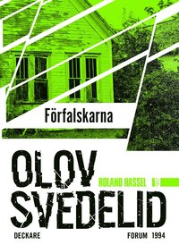 Förfalskarna : en Roland Hassel-thriller