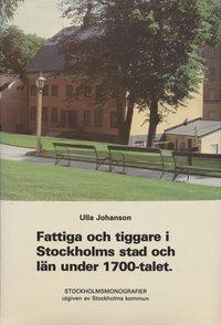 Rsfoodservice.se Fattiga och tiggare i Stockholms stad och län under 1700-talet Image