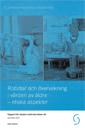 Robotar och övervakning i vården av äldre : etiska aspekter