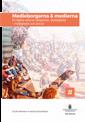 Rsfoodservice.se Medieborgarna & medierna. SOU 2015:94. En digital värld av rättigheter, skyldigheter, möjligheter och ansvar : Delbetänkande från Medieutredningen Image