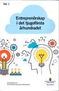 Radiodeltauno.it Entreprenörskap i det tjugoförsta århundradet. SOU 2016:72 : Betänkande från Entreprenörsutredningen Image