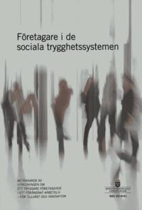 Skopia.it Företagare i de sociala trygghetssystemen. SOU 2019:41 : Betänkande från Utredningen om ett tryggare företagande i ett förändrat arbetsliv - för tillväxt och innovation (N 2018:03) Image