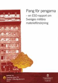 Skopia.it Pang för pengarna. ESO-rapport 2019:7 : En ESO-rapport om Sveriges militära materielförsörjning (Fi 2007:03) Image
