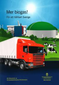 Mer biogas - för ett hållbart Sverige! SOU 2019:63 : Betänkande ...