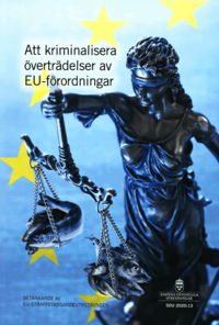 Rsfoodservice.se Att kriminalisera överträdelser av EU-förordningar. SOU 2020:13 : Betänkande från EU-straffstadgandeutredningen (N 2018:02) Image