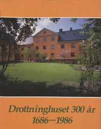 Rsfoodservice.se Drottninghuset 300 år : en minnesskrift Image
