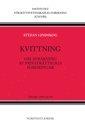 Kvittning : om avräkning av privaträttsliga fordringar