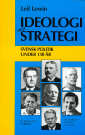 Ideologi och strategi : Svensk politik under 130 år