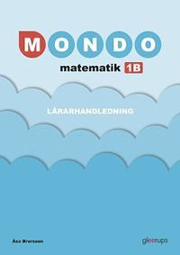 Mondo Matematik 1B Lärarhandl