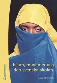 Skopia.it Islam, Muslimer Och Den Svenska Skolan Image