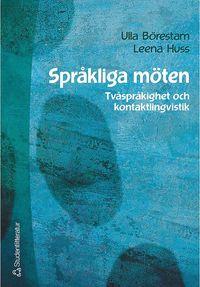 Språkliga möten - Tvåspråkighet och kontaktlingvistik