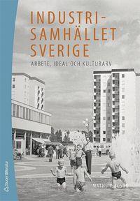 Radiodeltauno.it Industrisamhället Sverige : arbete, ideal och kulturarv Image