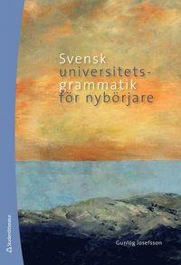 Skopia.it Svensk universitetsgrammatik för nybörjare Image
