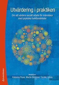 Tortedellemiebrame.it Utvärdering i praktiken : om att värdera socialt arbete för männsikor med psykiska funktionshinder Image