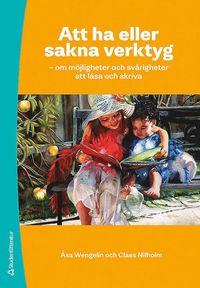 Skopia.it Att ha eller sakna verktyg : om möjligheter och svårigheter att läsa och skriva Image