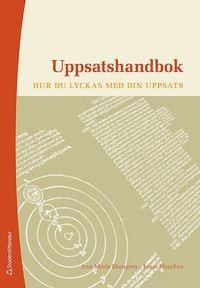 Uppsatshandbok : hur du lyckas med din uppsats / Ann-Marie Ekengren, Jonas Hinnfors