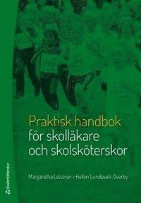 Rsfoodservice.se Praktisk handbok för skolläkare och skolsköterskor Image