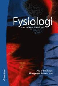 Fysiologi Med Relevant Anatomi Olle Henriksson