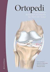 Skopia.it Ortopedi : patofysiologi, sjukdomar och trauma hos barn och vuxna Image