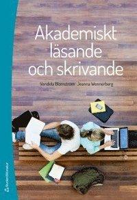 Akademiskt läsande och skrivande / Vendela Blomström & Jeanna Wennerberg