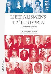 Liberalismens idéhistoria : frihet och modernitet