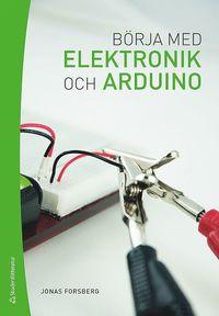 Börja med elektronik och Arduino
