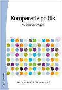 Komparativ Politik Nio Politiska System Av Carsten Anckar Thomas Denk Haftad