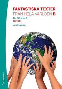 Tortedellemiebrame.it Fantastiska texter från hela världen B Elevpaket - Digitalt + Tryckt - Textbok Image
