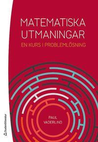 Matematiska utmaningar - En kurs i problemlösning