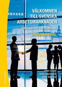 Rsfoodservice.se Välkommen till svenska arbetsmarknaden : yrkessvenska för nyanlända (Lärarmaterial med digital del) Image