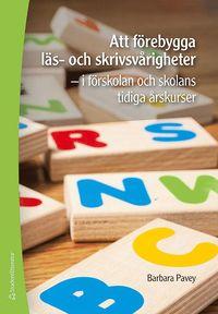 Skopia.it Att förebygga läs- och skrivsvårigheter - - i förskolans och skolans tidiga årskurser Image