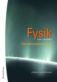 Skopia.it Fysik : variationsövningar - Fysik 1 och 2 Image