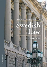 The Fundamentals of Swedish Law (häftad)